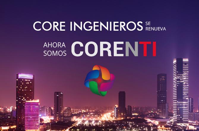 Core ingenieros ahora es Corenti